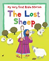 The Lost Sheep (My Very First Board Book)
