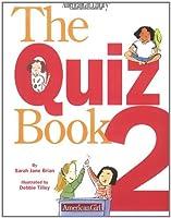 The Quiz Book 2: More Secrets Revealed!