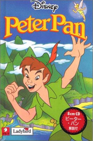 ピーター・パン (オリジナルで読むはじめてのディズニー・シリーズ)の詳細を見る