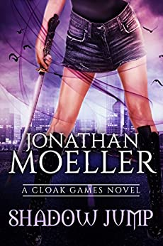 Cloak Games: Shadow Jump by [Moeller, Jonathan]