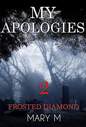 Frosted diamond - My Aplologies (English Edition)