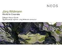 Widmann: Works for Ensemble