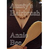 Aunty's Hairbrush (English Edition)