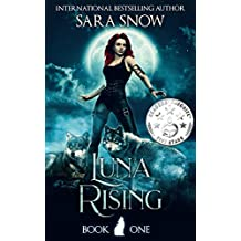 Luna Rising: Book 1 of the Luna Rising Series (A Paranormal Shifter Romance Series)