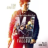 Mission: Impossible - Fallout (Music from the M...
