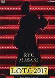 Ryu Masaki Concert「L.O.T.C 2017」[DVD]