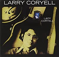 Lady Coryell by Larry Coryell (1995-10-02)