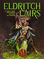 Eldritch Lairs: 8 Short Adventures