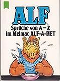 ALF - Sprueche von A - Z im Melmac ALF- A- BET (10 Expl. a DM 3.-).