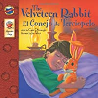 The Velveteen Rabbit: El Conejo de Terciopelo (Keepsake Stories) by Carol Ottolenghi Jim Talbot(2009-05-15)