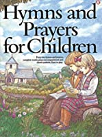 Hymns and Prayers for Children