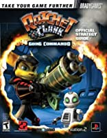Ratchet & Clank(TM): Going Commando Official Strategy Guide