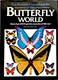 Illustrated Encyclopedia of the Butterfly Wo