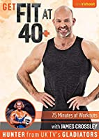 Get Fit At 40+ with James Crossley Hunter from UK's Gladiators [並行輸入品]