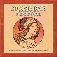 Bygone Days: The Music of Rudolf Friml