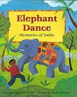 Elephant Dance: Memories of India