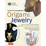 LaFosse & Alexander's Origami Jewelry: Easy-to-M