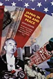 Japan in War and Peace: Essays on History, Culture and Race