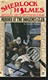 Murder at the Diogenes Club (Sherlock Holmes Solo Mysteries)