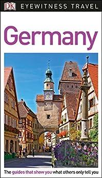 DK Eyewitness Travel Guide Germany by [DK Travel]