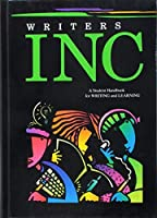 Writers INC : A Student Handbook for Writing and Learning by GREAT SOURCE(2005-08-18)