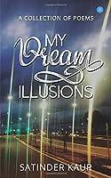 My dream illusions