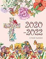2020-2022 3 Year Planner Christian Monthly Calendar Goals Agenda Schedule Organizer: 36 Months Calendar; Appointment Diary Journal With Address Book, Password Log, Notes, Julian Dates & Inspirational Quotes