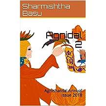 Agnidal 2: Agnishatdal Annual Issue 2018