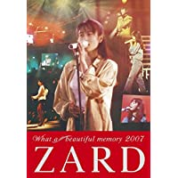 ZARD What a beautiful memory 2007