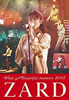 ZARD What a beautiful memory 2007 [DVD]
