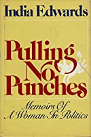 Pulling no punches: Memoirs of a woman in politics