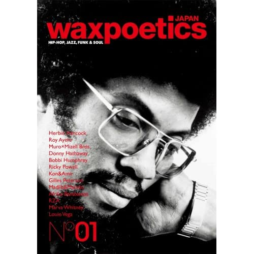 Wax Poetics Japan No.01