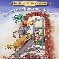 Die Bremer Stadtmusikanten - Maerchen von einem, der Auszog das fuerchten zu lernen