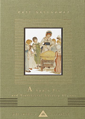 Download A Apple Pie and Traditional Nursery Rhymes (Everyman's Library Children's Classics Series) 0375415114