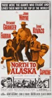 北にアラスカDムービーポスター11x 17ジョン・ウェインStewart Granger Ernie Kovacs Fabian Unframed 430810