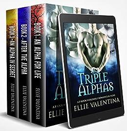 Triple Alphas: A 3 Book Werewolf Romance Bundle by [Valentina, Ellie]