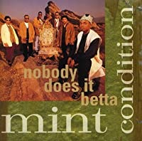 Nobody Does It Betta / Single to Mingle