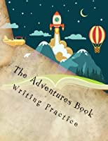 The Adventures Book - Writing Practice [並行輸入品]