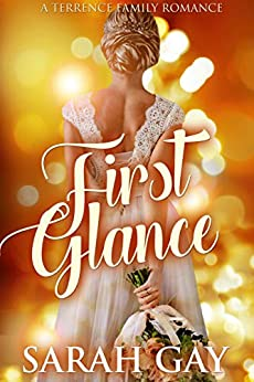 First Glance (Terrence Family Romance Book 1) by [Gay, Sarah]