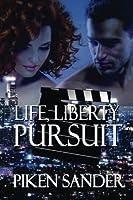 Life, Liberty, Pursuit