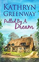 Pulled by a Dream (Matthews Brothers Trilogy)
