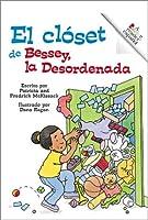 Bessey, LA Desordenada/Messy Bessey (Rookie Espanol)
