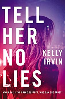 Tell Her No Lies by [Irvin, Kelly]