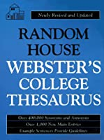 Random House Webster's College Thesaurus (PB): Newly Revised and Updated