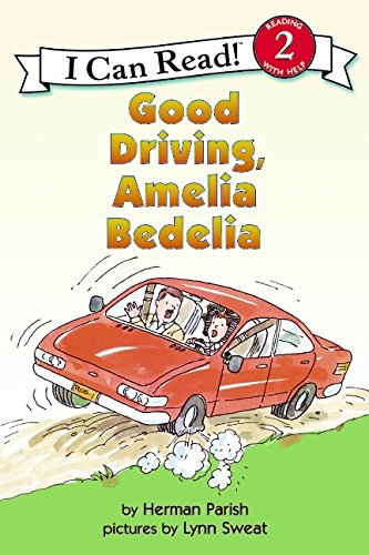 Good Driving, Amelia Bedelia (I Can Read Level 2)の詳細を見る