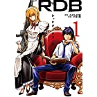 RDB-レッドデータブック- 1巻 (デジタル版ヤングガンガンコミックス)