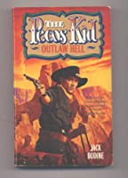 Outlaw Hell (Pecos Kid No. 4)