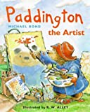 Paddington the Artist (Paddington Little Library)