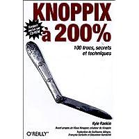 Knoppix à 200 % (1Cédérom)