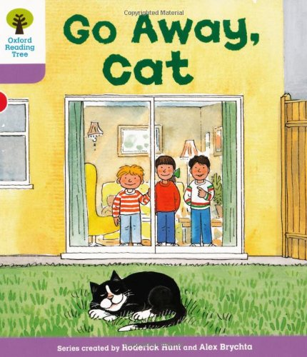 Oxford Reading Tree: Level 1+: More First Sentences A: Go Away Cat